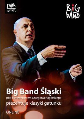 Plakat - Big Band Śląski prezentuje klasyki gatunku - online