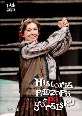 HISTORIA FILOZOFII PO GÓRALSKU - AUDIODESKRYPCJA - ONLINE