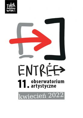 Plakat - 11. edycja Entrée  odbędzie się w kwietniu 2022 roku