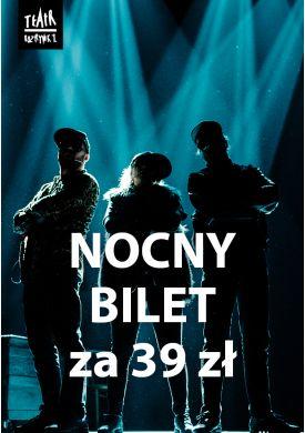 Plakat - NOCNYBILET, czyli bilet do teatru za 39 zł - tylko przez 8h